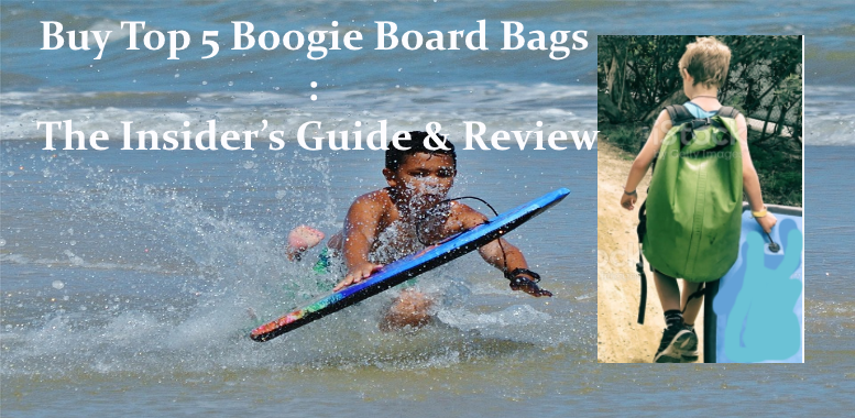 Buy Boogie Board Bags : The Insider's Guide & Review